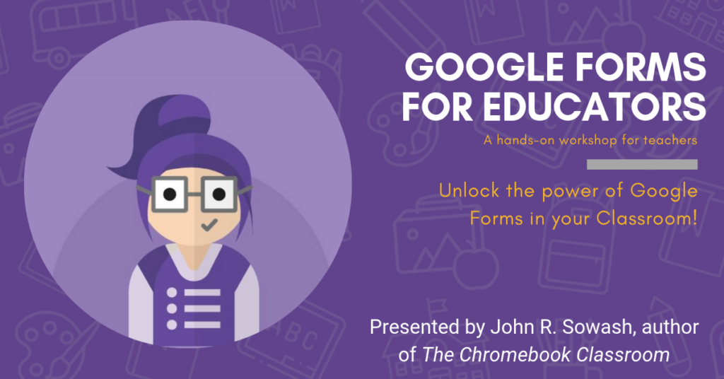 Google Forms for Educators